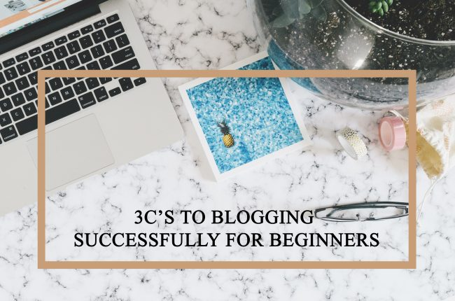 3-cs-blogging-successfully-beginners
