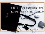 transition-blog-lifestyle-brand